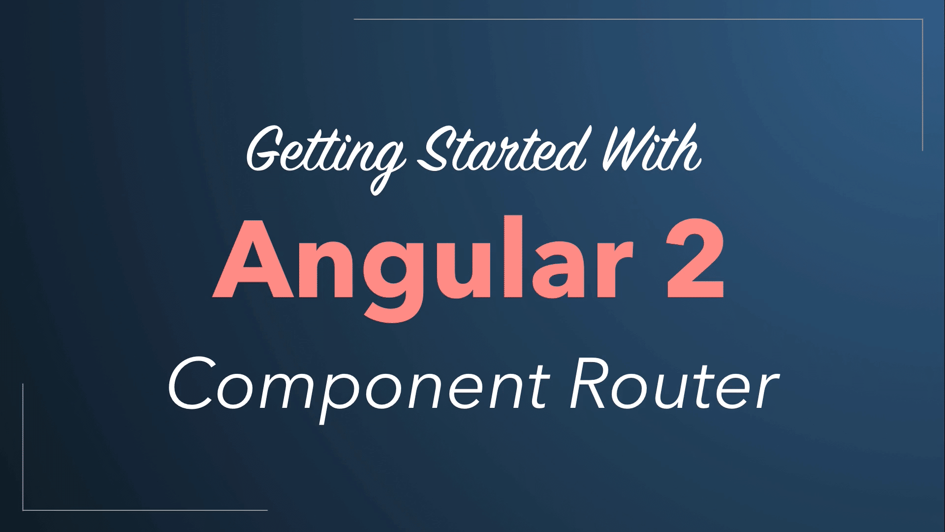 Angular 2 Component Router Quickstart Tutorial 2016