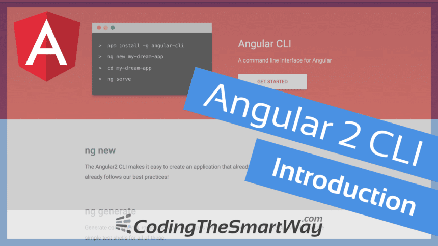 Angular 2 CLI (Command Line Interface) – Introduction