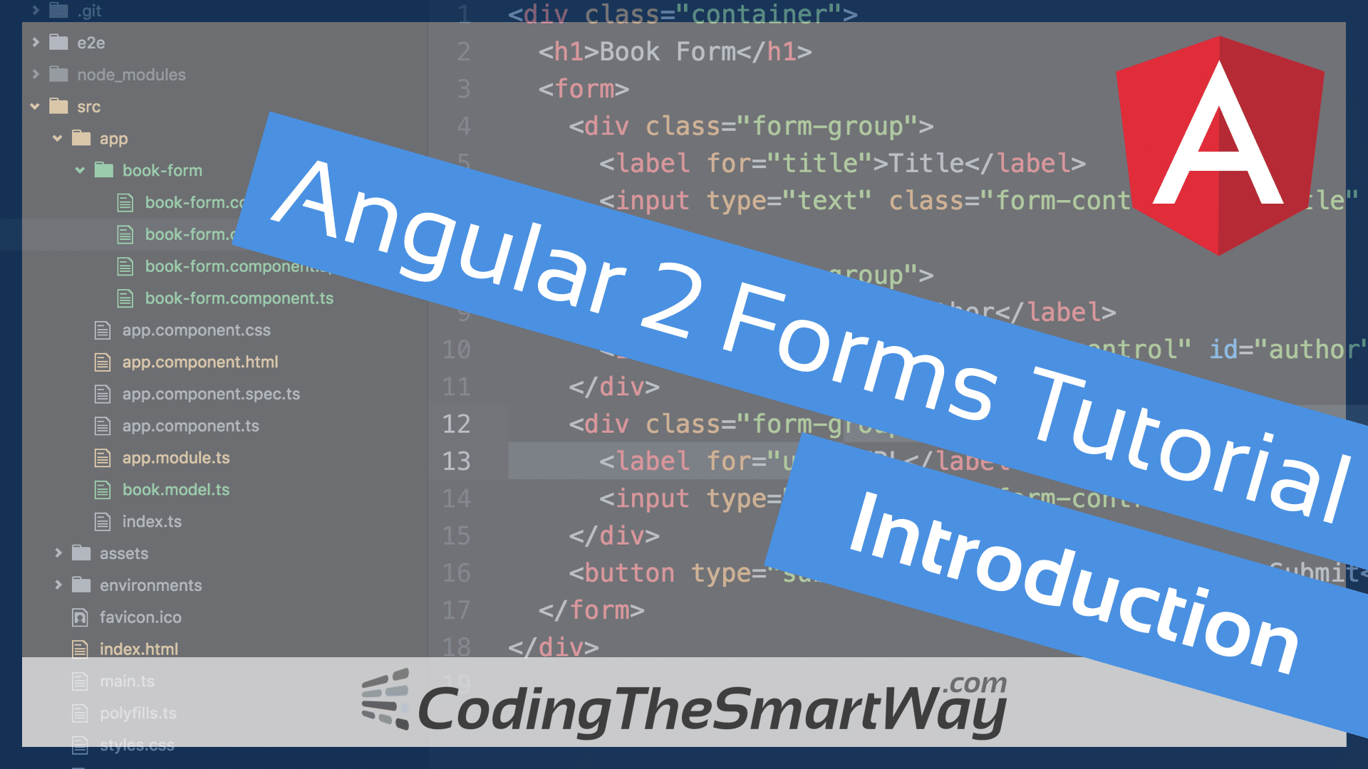 Angular 2 Forms Tutorial - Introduction - CodingTheSmartWay com