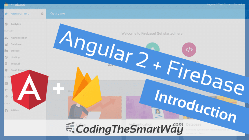 Angular 2 + Firebase Introduction