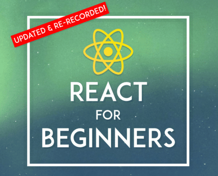React For Beginners Online Course by Wes Bos