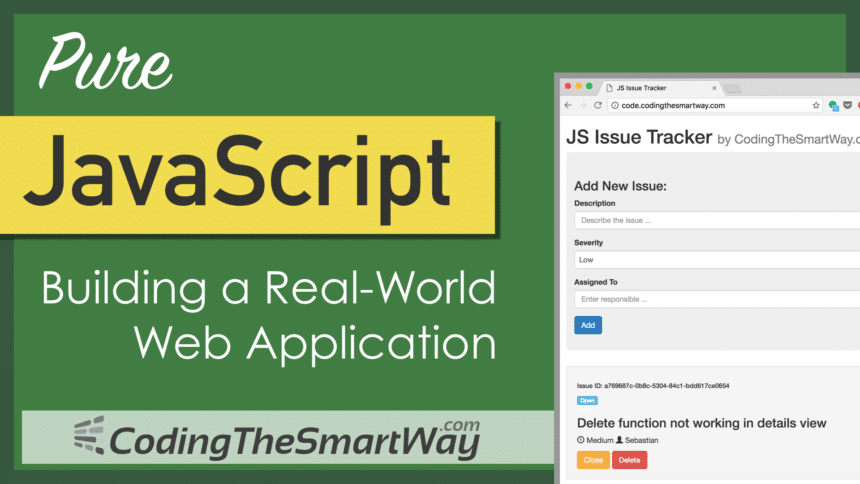 Pure JavaScript – Building A Real-World Application From Scratch