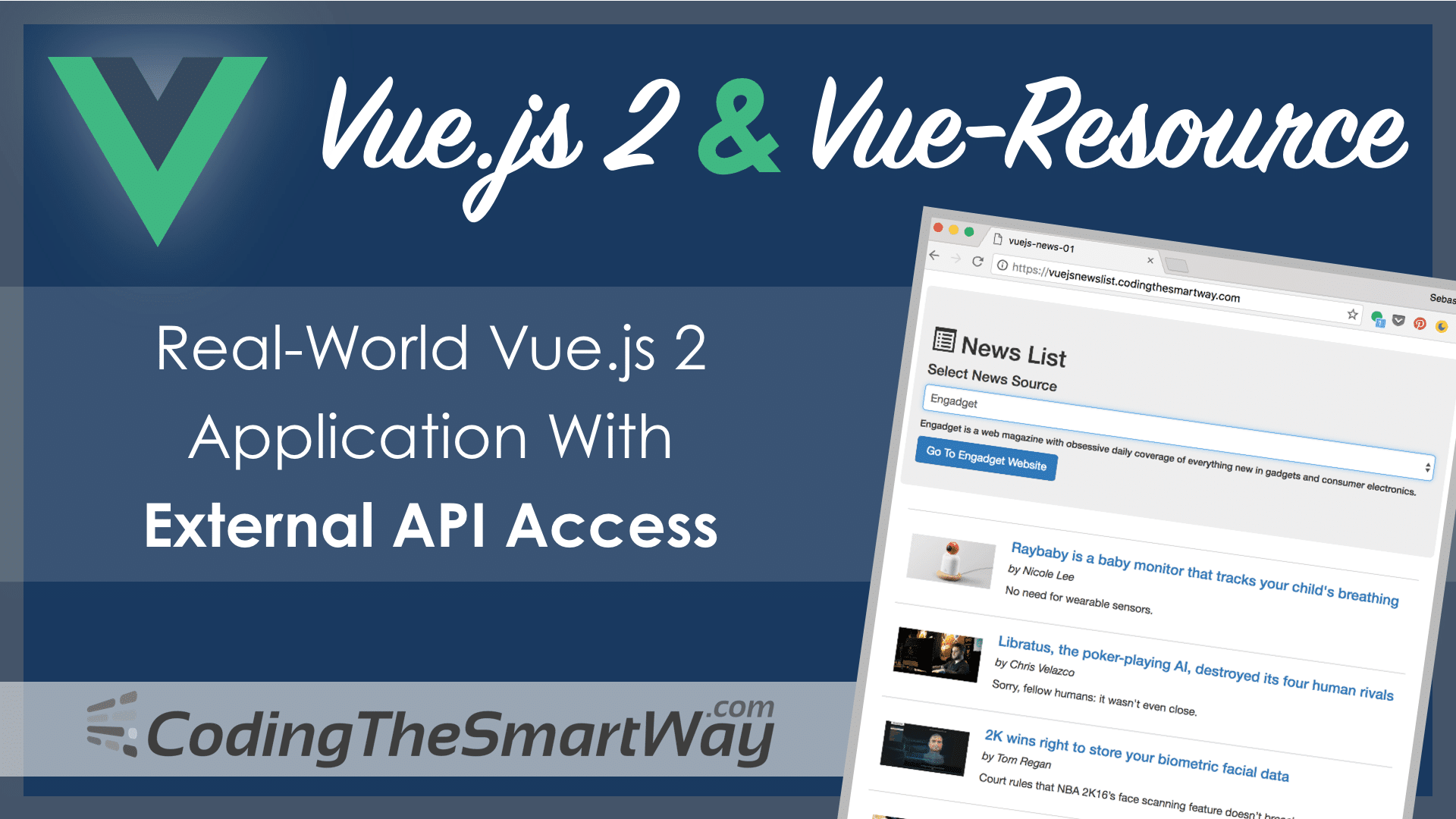 Vue js 2 & Vue-Resource - Real-World Vue Application With
