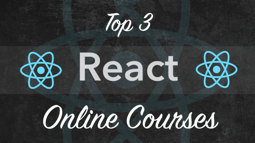 Top 3 React Online Courses