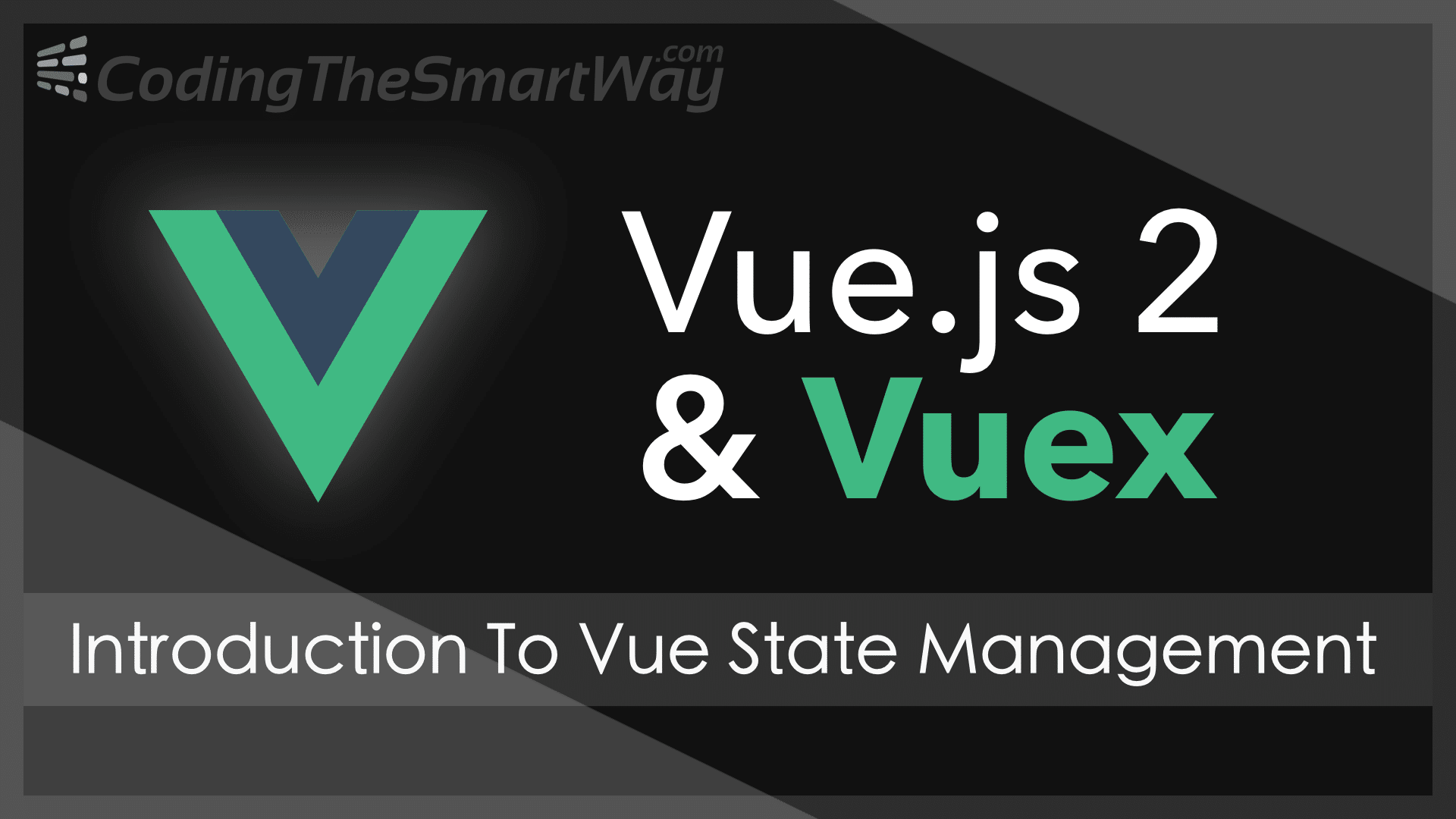 Vue js 2 State Management With Vuex - Introduction