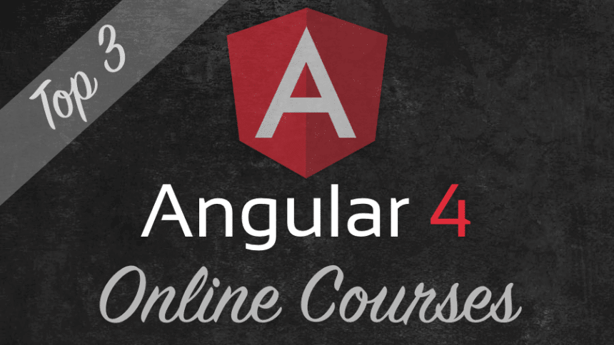 Top 3 Angular 4 Online Courses
