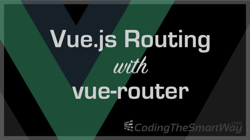 Vue.js Routing With vue-router