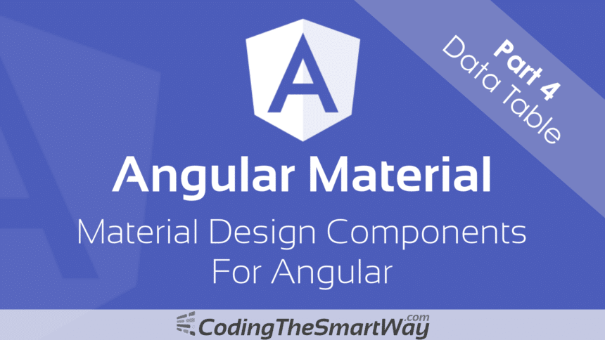 Angular Material – Part 4: Data Table