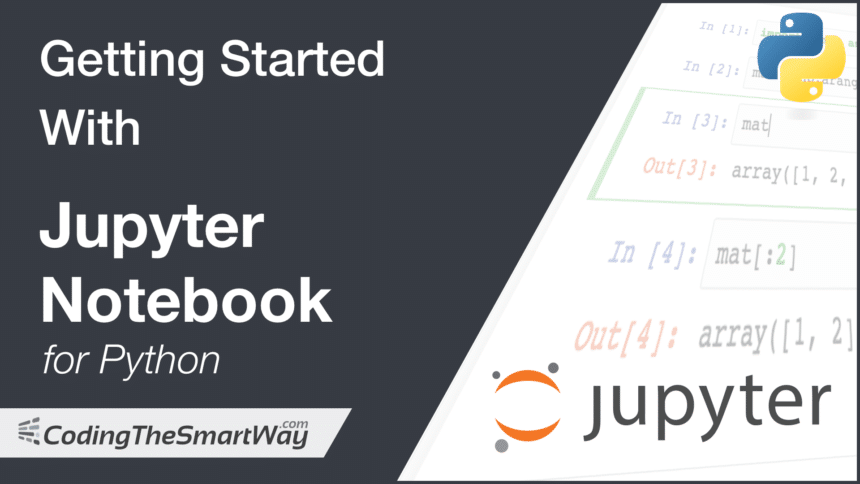 Getting Started With Jupyter Notebook for Python
