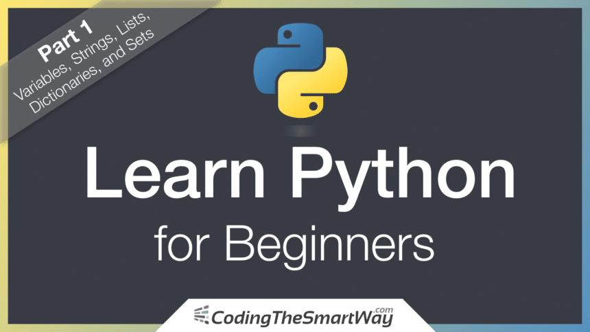 Learn Python for Beginners – Part 1: Variables, Strings, Lists, Dictionaries, and Sets