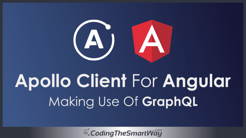 Apollo Client For Angular – Making Use of GraphQL