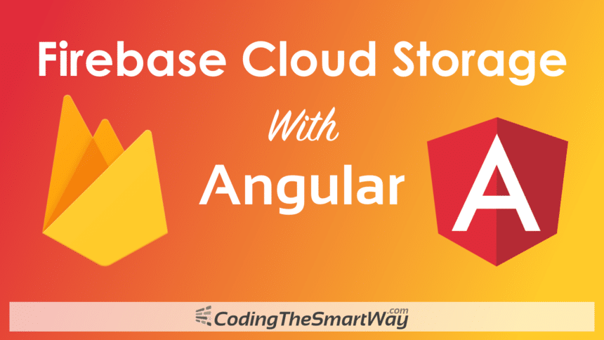 Firebase Cloud Storage With Angular