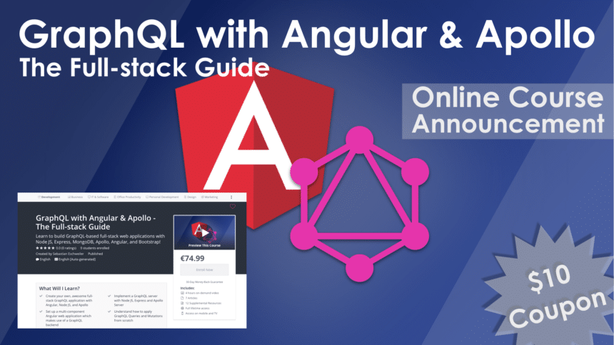Course Announcement: GraphQL with Angular & Apollo