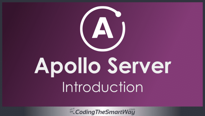 Apollo Server - Introduction - CodingTheSmartWay.com