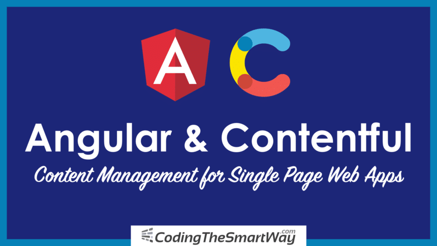 Angular And Contentful – Content Management For Single-Page Web Apps