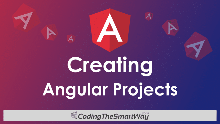 Creating Angular Projects With Angular CLI