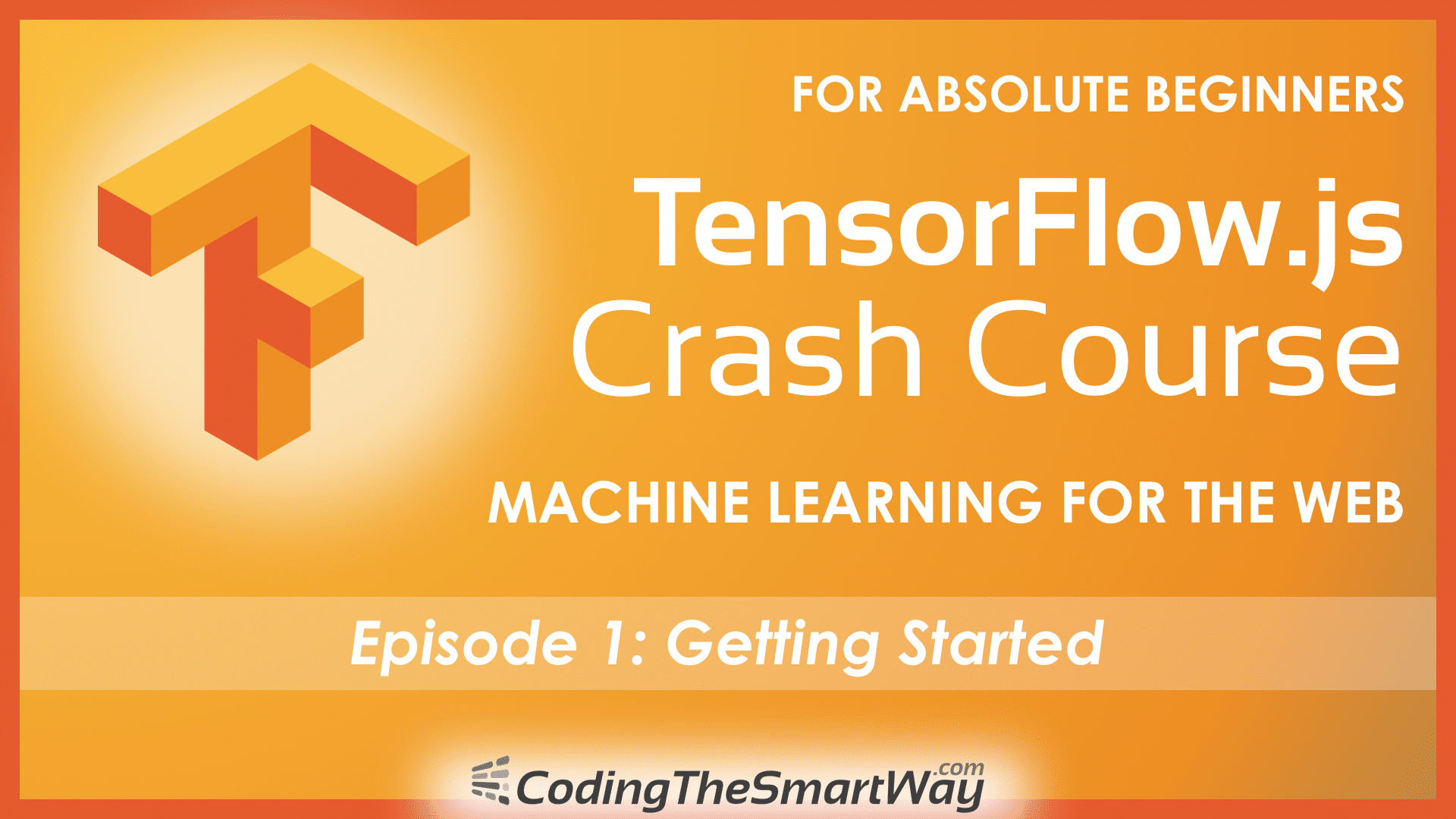 TensorFlow js Crash Course - Machine Learning For The Web