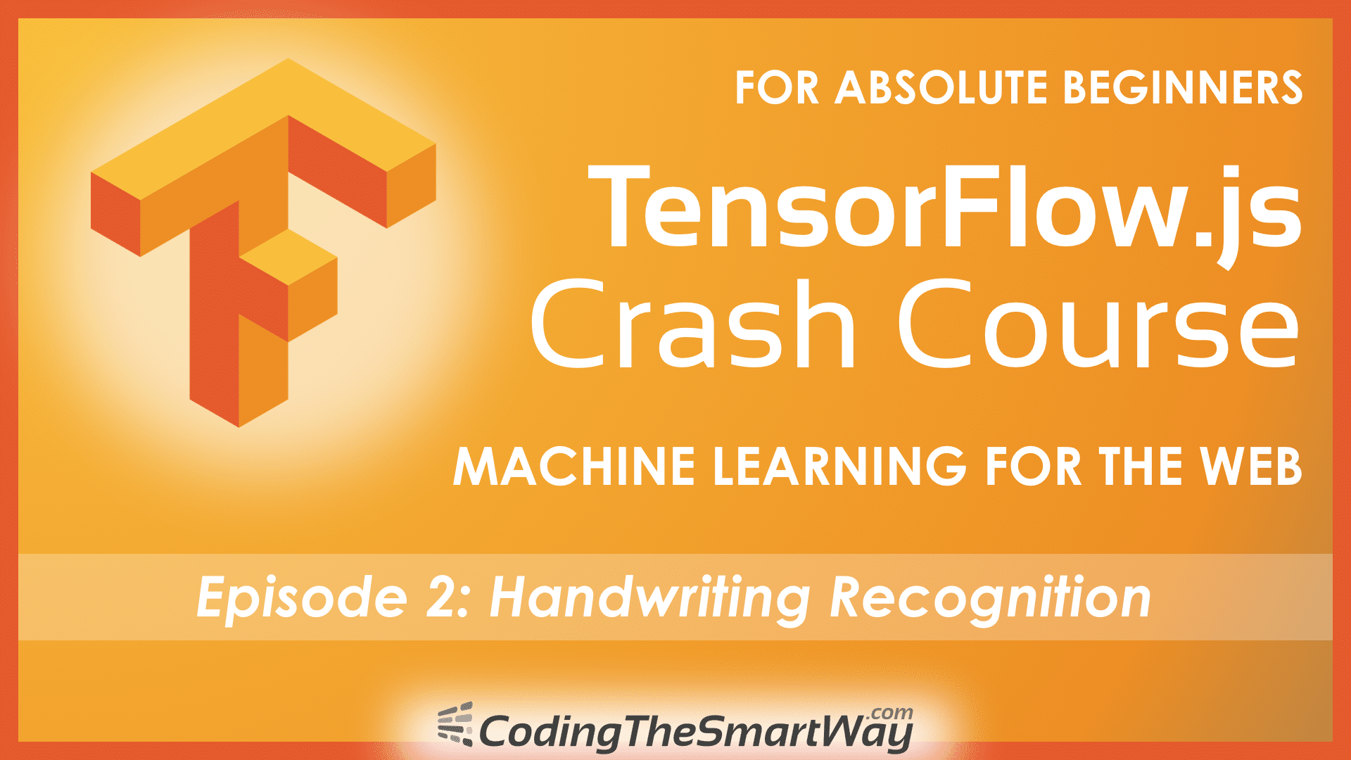 TensorFlow js Crash Course – Machine Learning For The Web