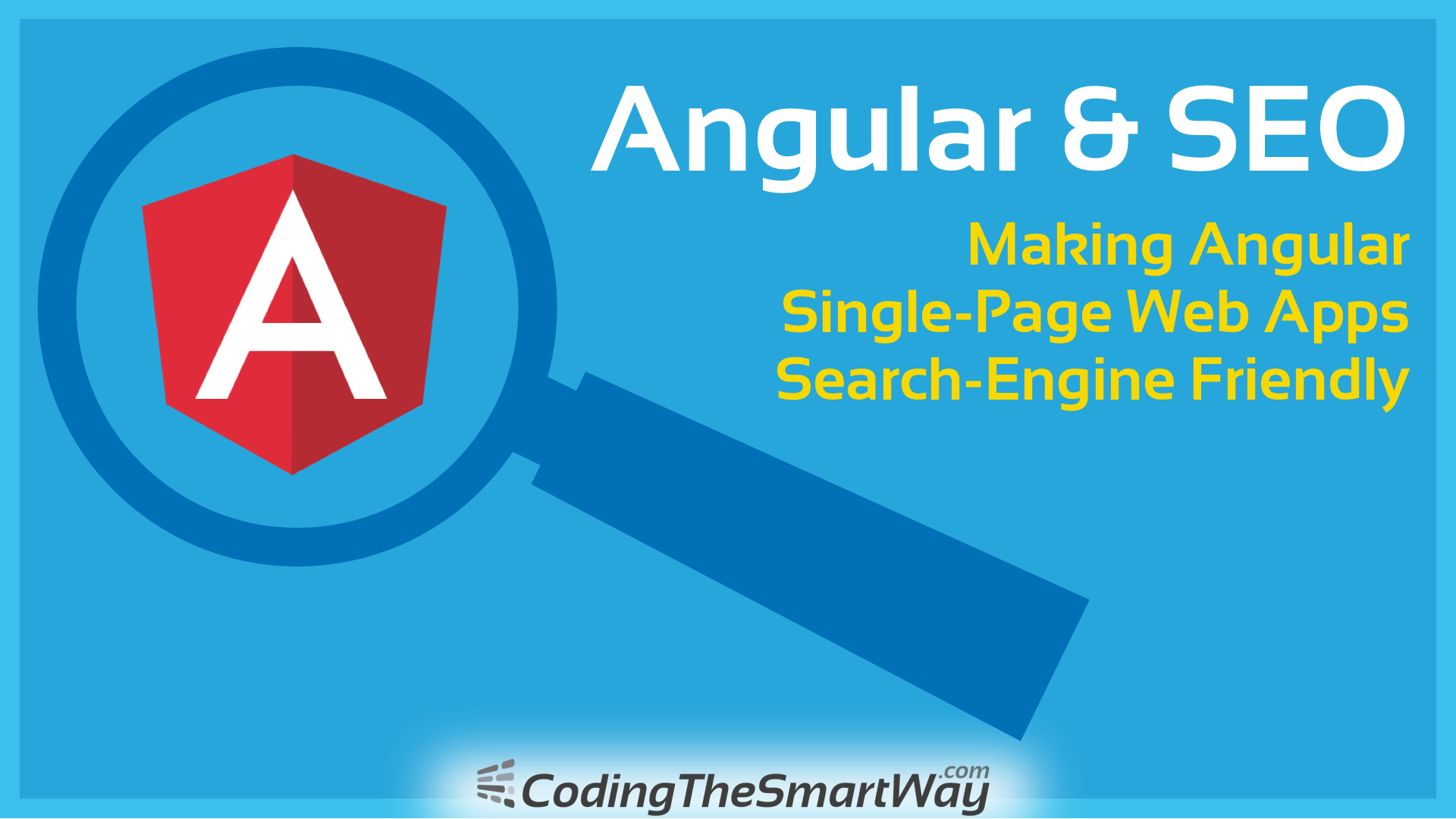 Angular & SEO - Making Angular 6 Single-Page Web Apps Search