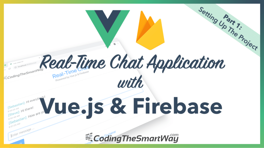 Building A Real-Time Chat Application With Vue.js and Firebase – Part 1