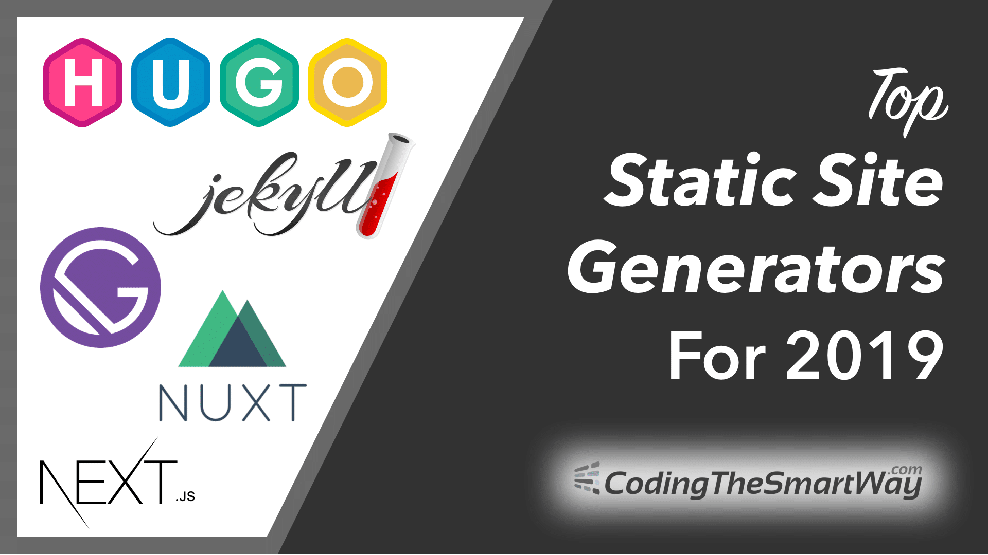 Top Static Site Generators For 2019 - CodingTheSmartWay com