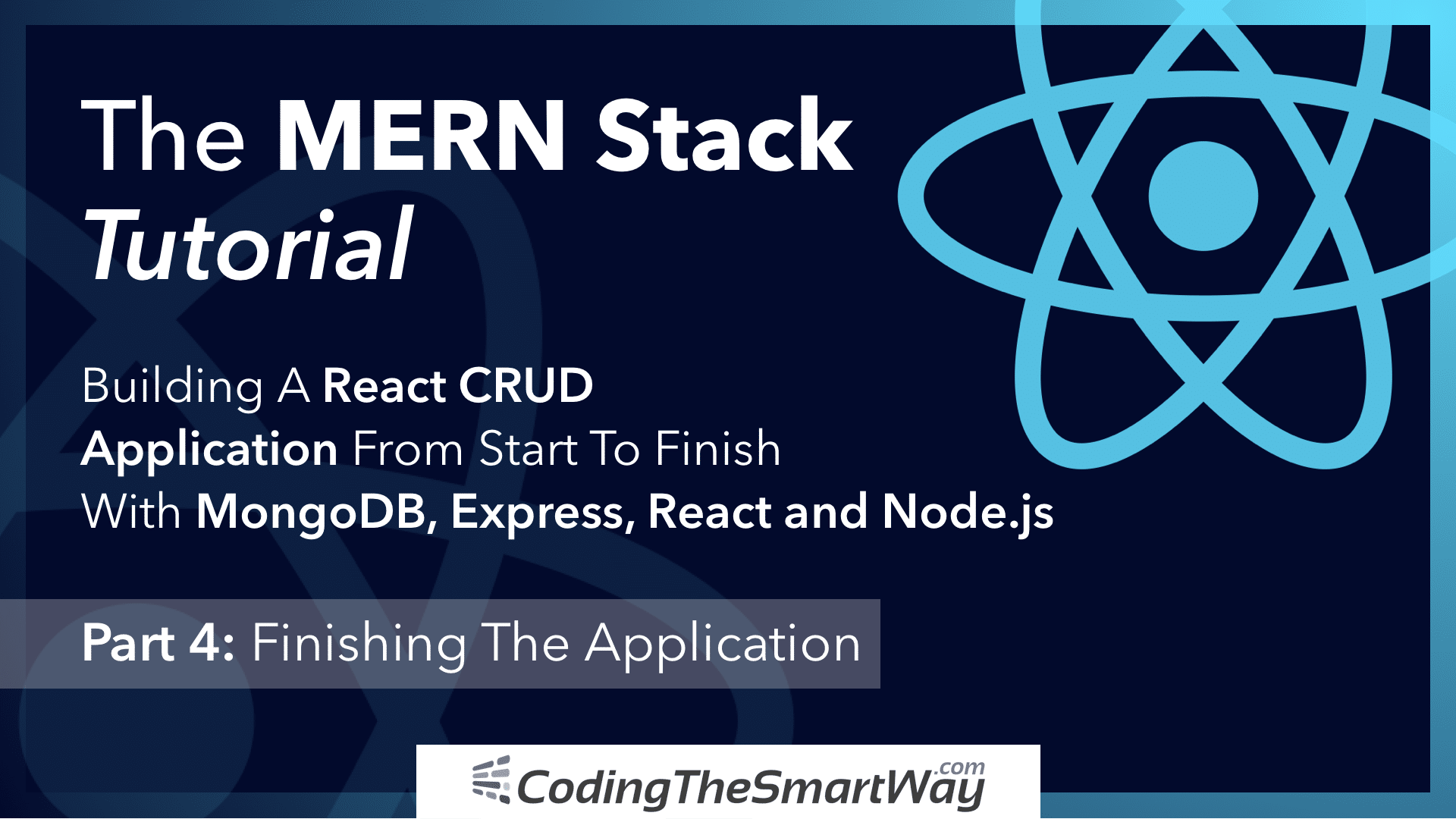 The MERN Stack Tutorial – Building A React CRUD Application From