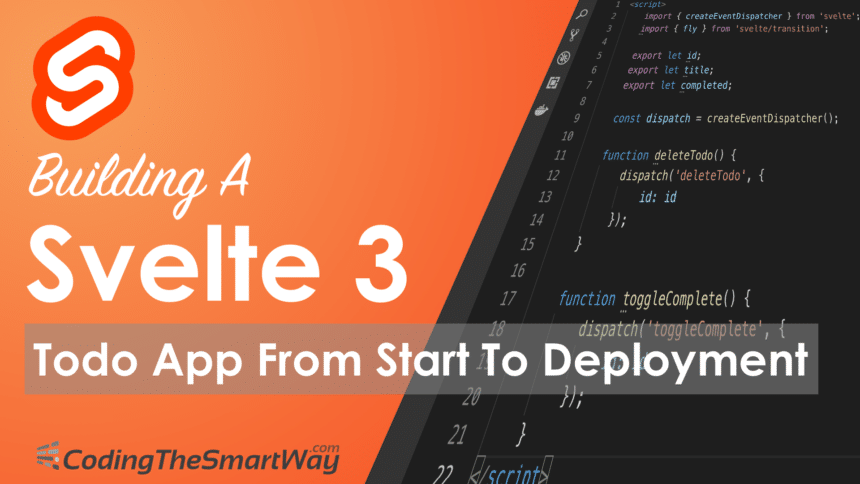 Building A Svelte 3 Todo App From Start To Deployment