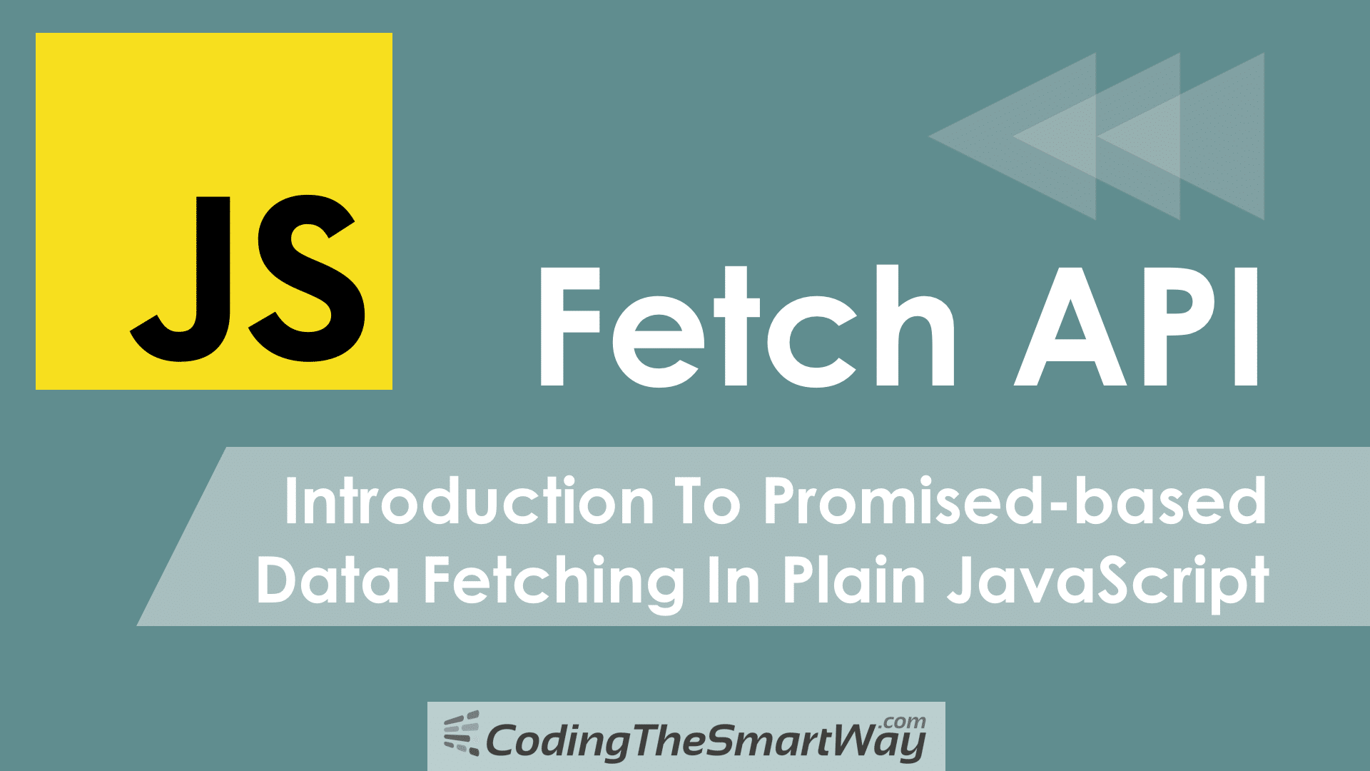 Fetch API - Introduction To Promised-based Data Fetching In Plain
