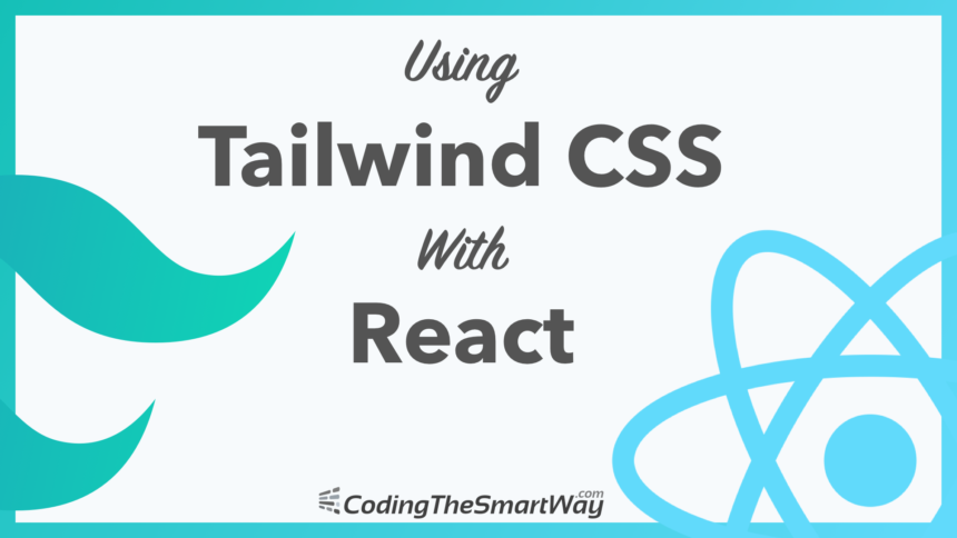 Using Tailwind CSS With React