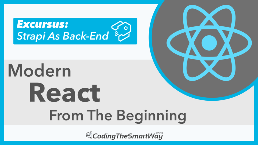 Modern React From The Beginning Excursus: Strapi As Back-End